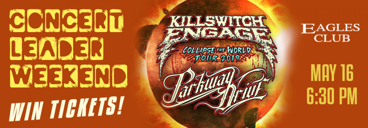 CONTEST: Concert Leader Weekend | Killswitch Engage