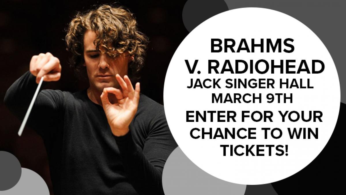 Philharmonic's Brahms V  Radiohead! | 101 5 TODAY Radio
