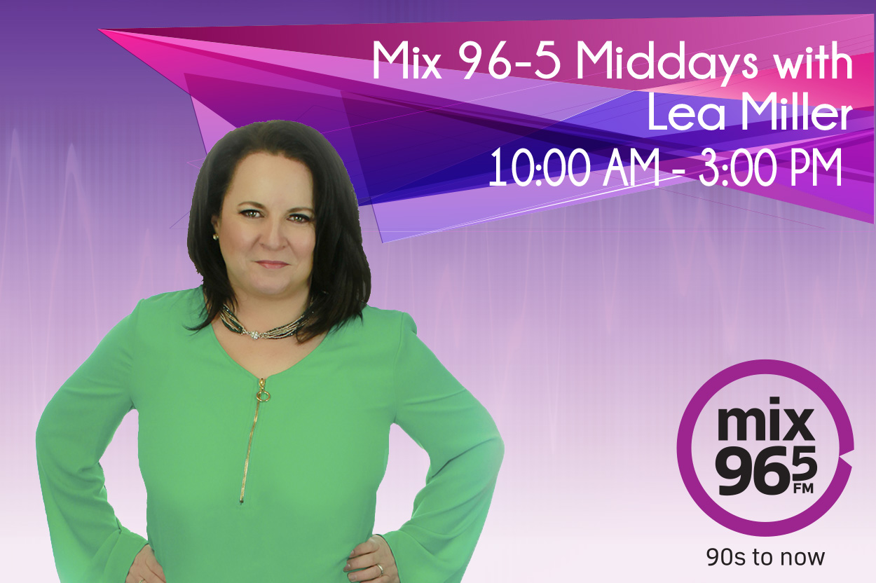 Mix 96-5 Middays With Lea Miller