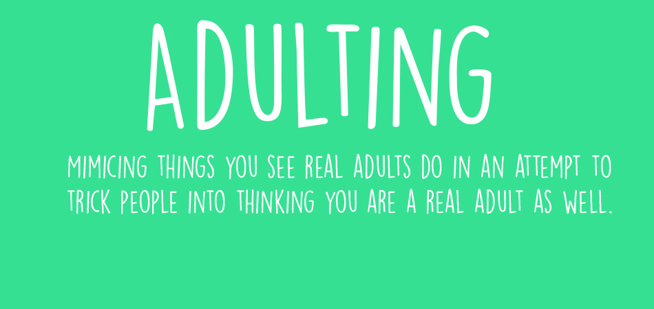 The Checklist for Independent Adulting