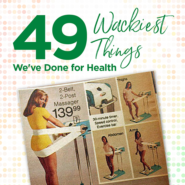 Craziest Health Fads from the Last 50 Years