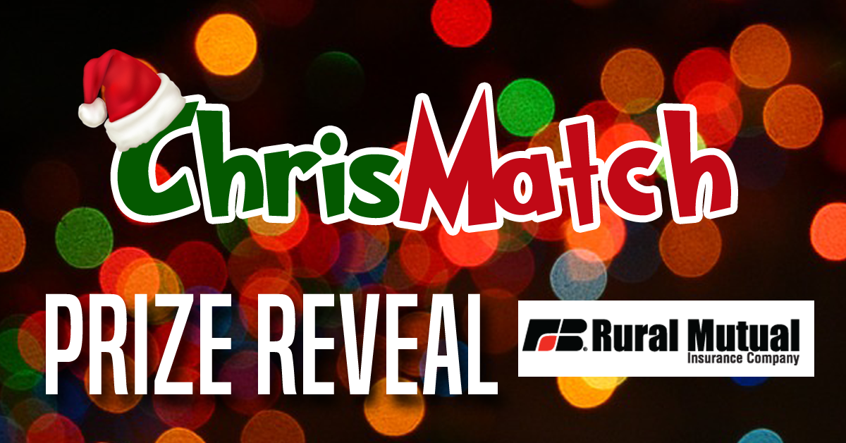 ChrisMatch PRIZE REVEAL - Rural Mutual Insurance