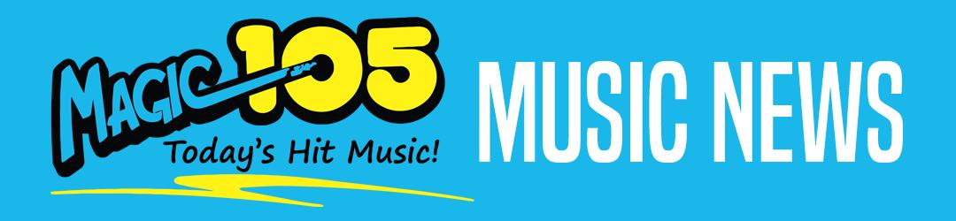 Music News   Magic 105