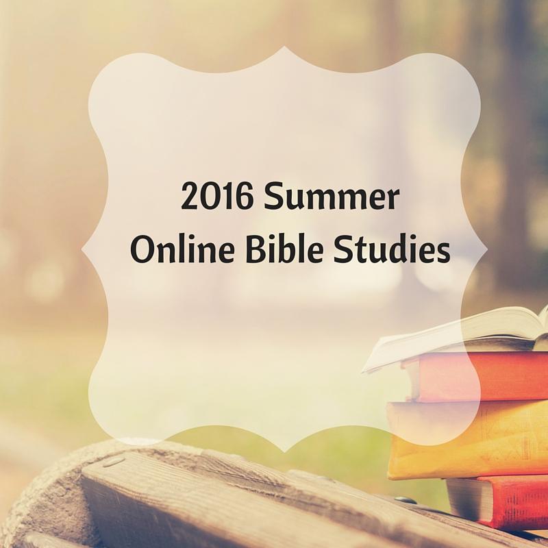 2016 Summer Online Bible Studies