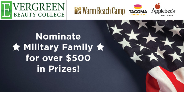 Nominate Military family to receive over $500 in prizes!