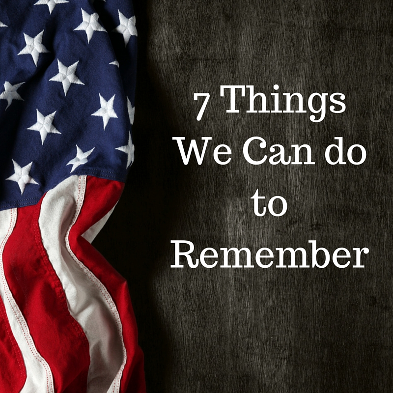 7 Things We Can Do To Remember