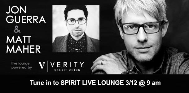 SPIRIT Live Lounge: Matt Maher & Jon Guerra