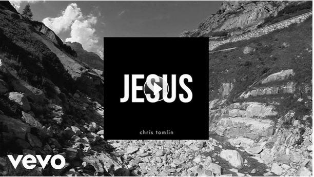New Chris Tomlin Single 'Jesus'