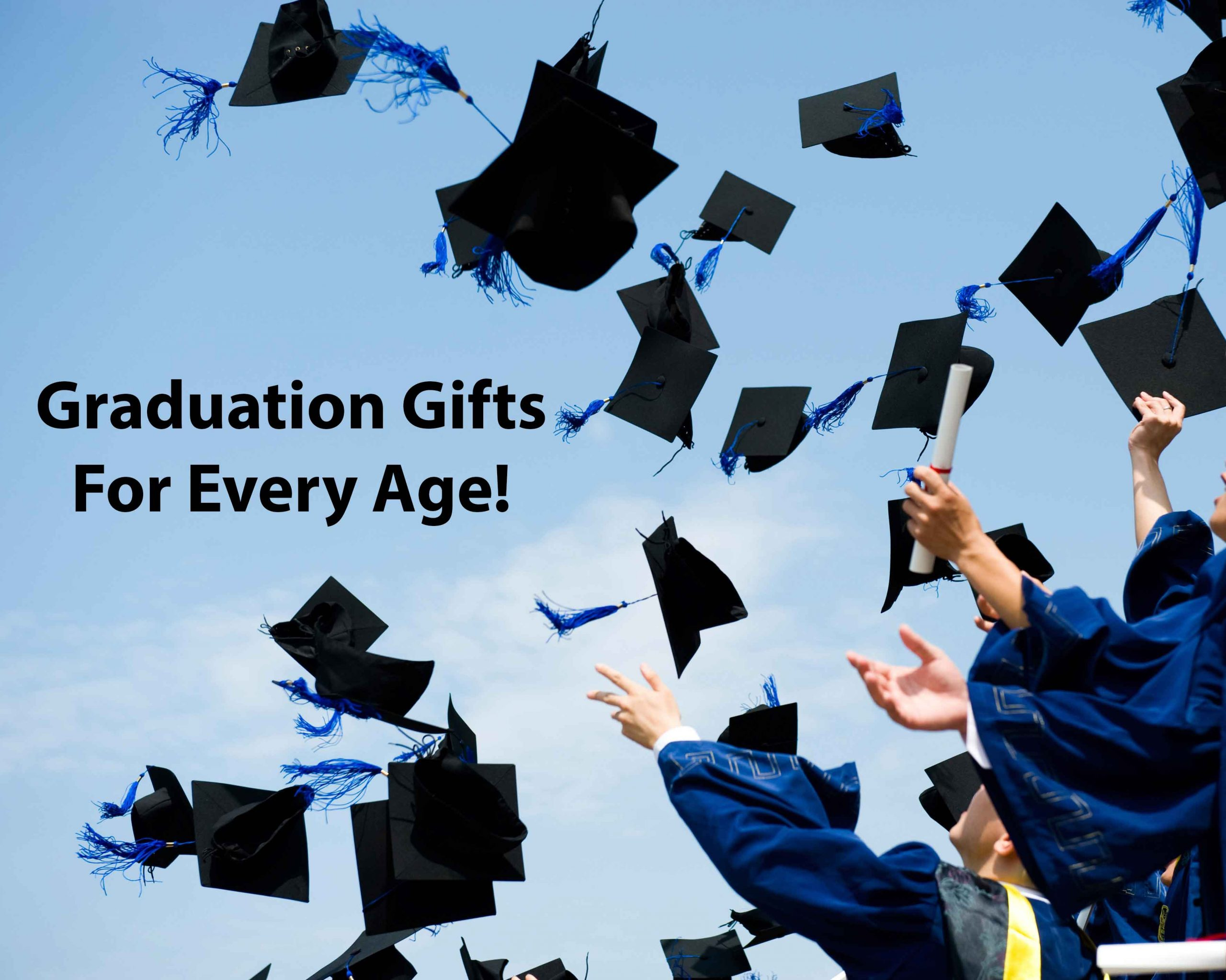 Graduation Gifts for Every Age