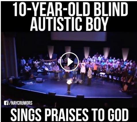 Autistic Boy Singing Praises - BEAUTIFUL