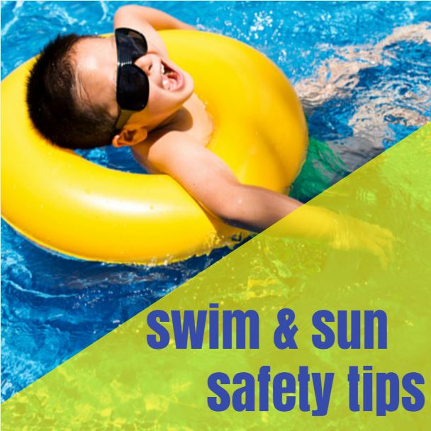 Swim & Sun Safety Tips