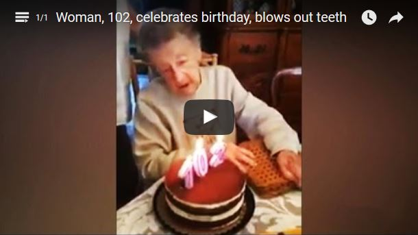 Woman, 102, celebrates birthday, blows out teeth