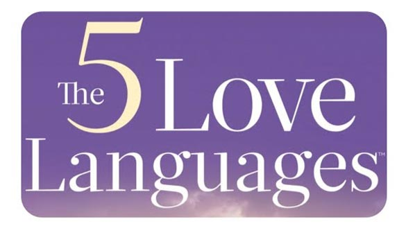 The Five Love Languages - Do You Know Yours?