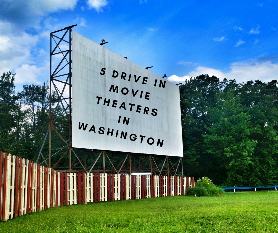 Off The Beaten Path: Drive In Movie Theaters in Washington