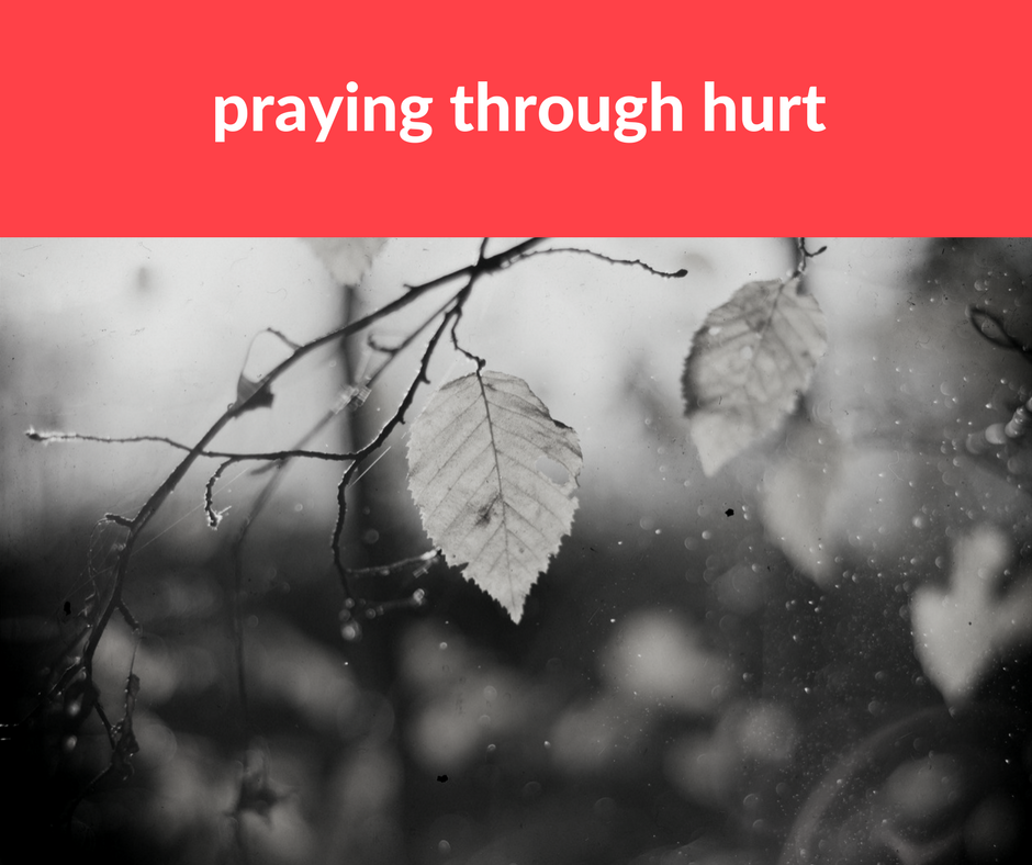 Pastor's Perspective: Praying Through Hurt