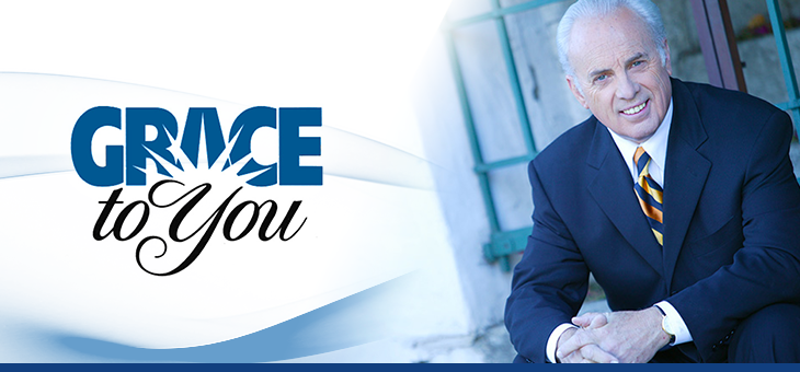 Grace to You with John MacArthur | PRAISE 106.5
