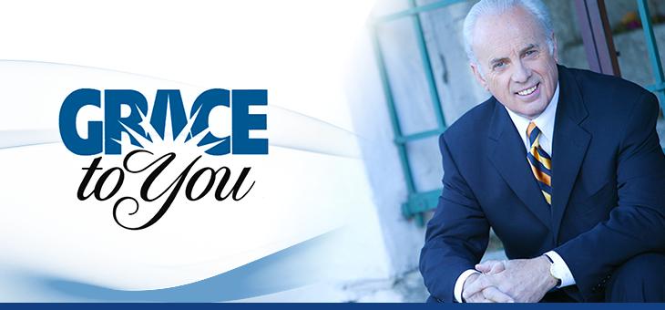Grace to You with John MacArthur | PRAISE 106.5