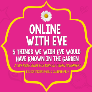 5 Things We Wish Eve Would Have Known in the Garden