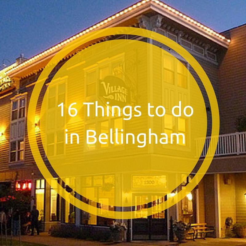 16 Things to do in Bellingham