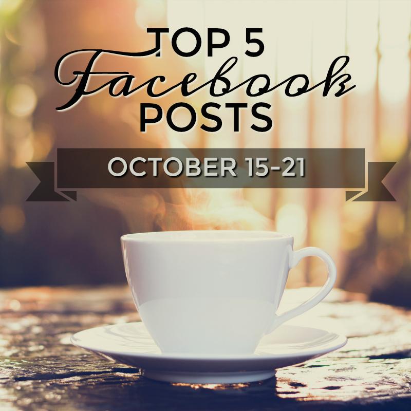 Facebook Top 5 (10/15-10/21)
