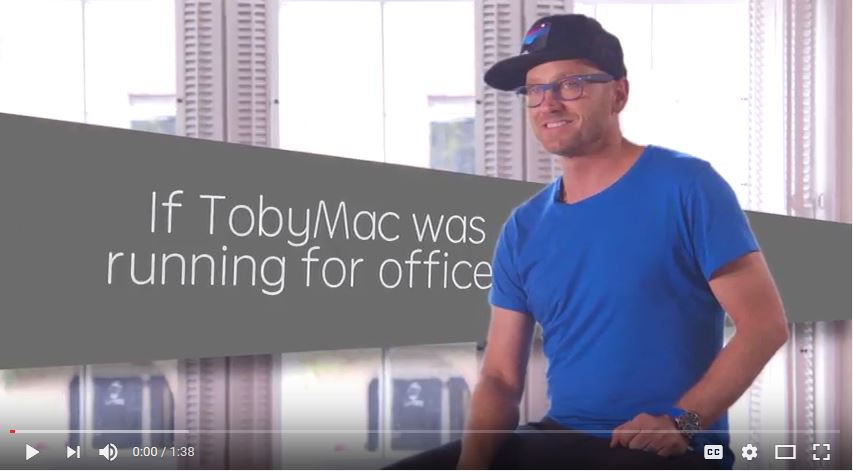 If TobyMac Ran For Office