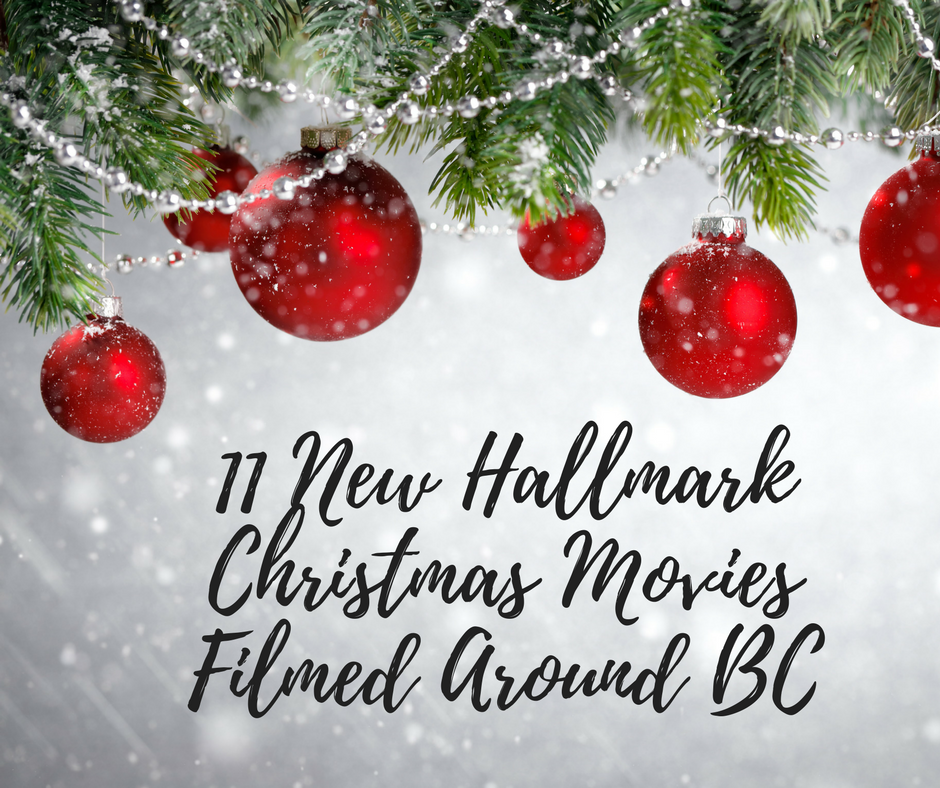 Off The Beaten Path: 11 New Hallmark Christmas Movies Filmed Around BC