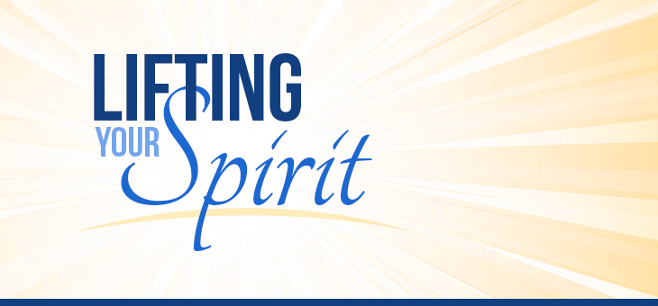 Lifting Your Spirit