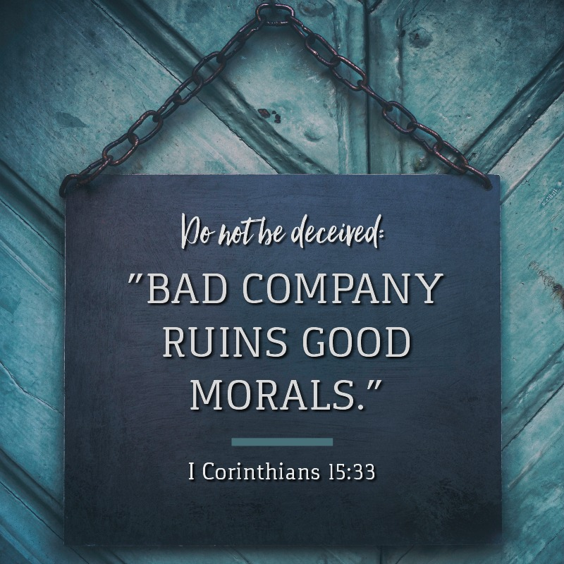 I Corinthians 15:33