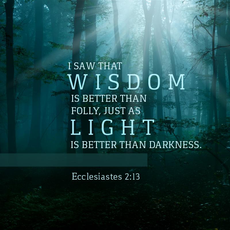 Ecclesiastes 2:13
