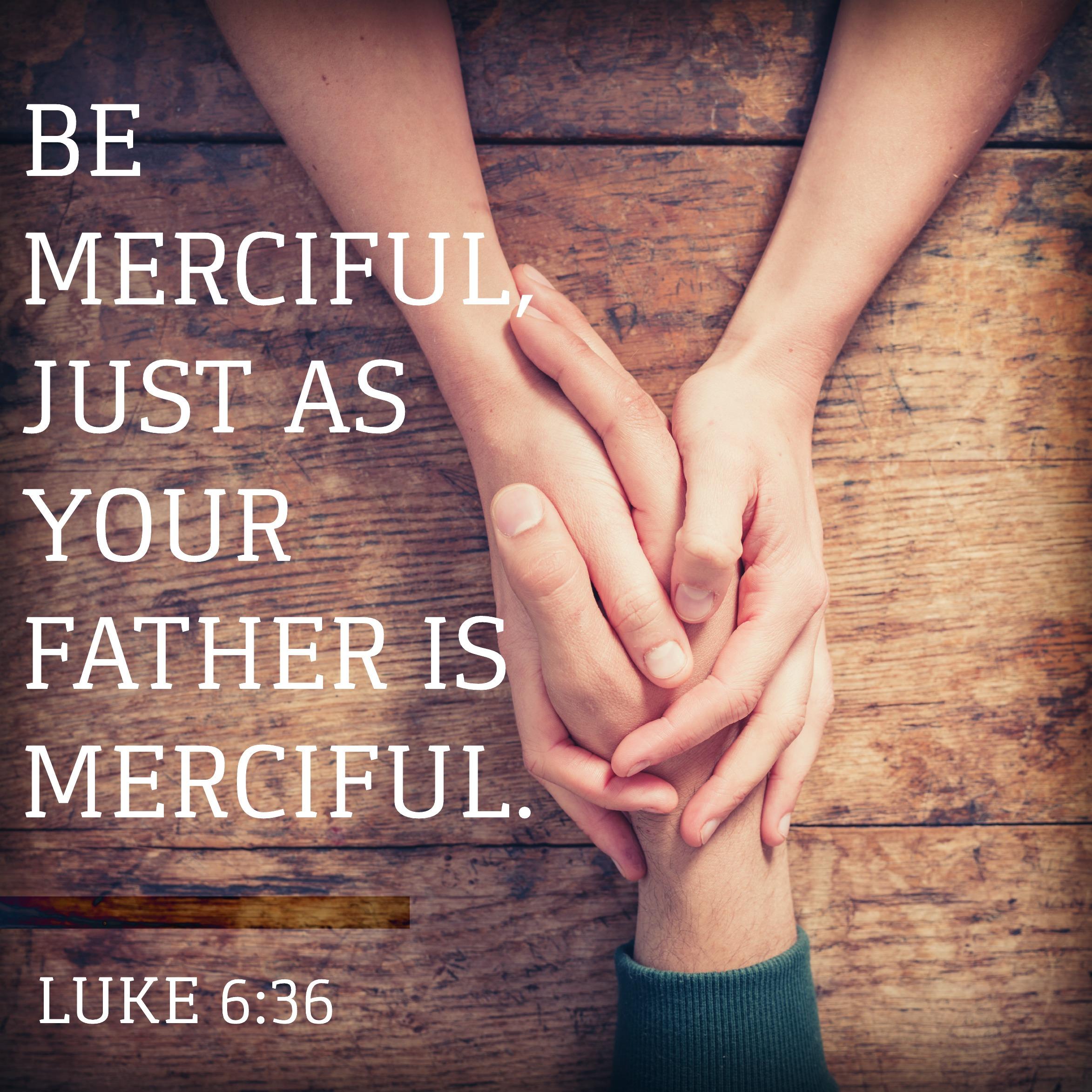 Hasil gambar untuk Luke 6:36