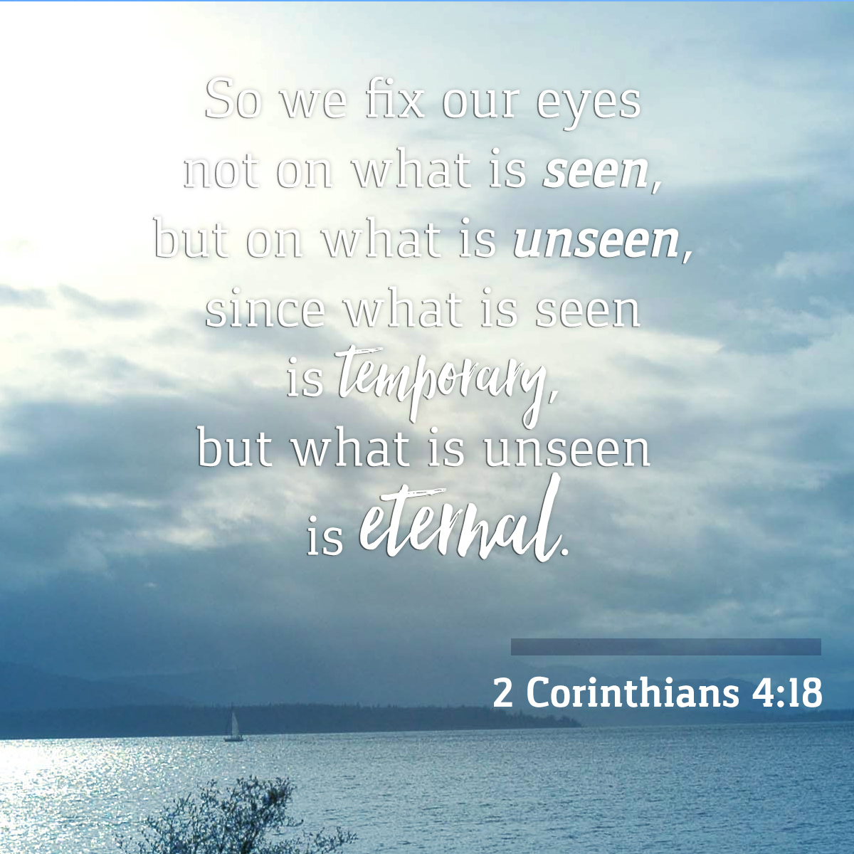 Daily Verse - 2 Corinthians 4:18