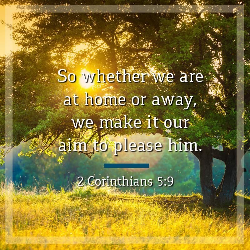 Daily Verse: 2 Corinthians 5:9