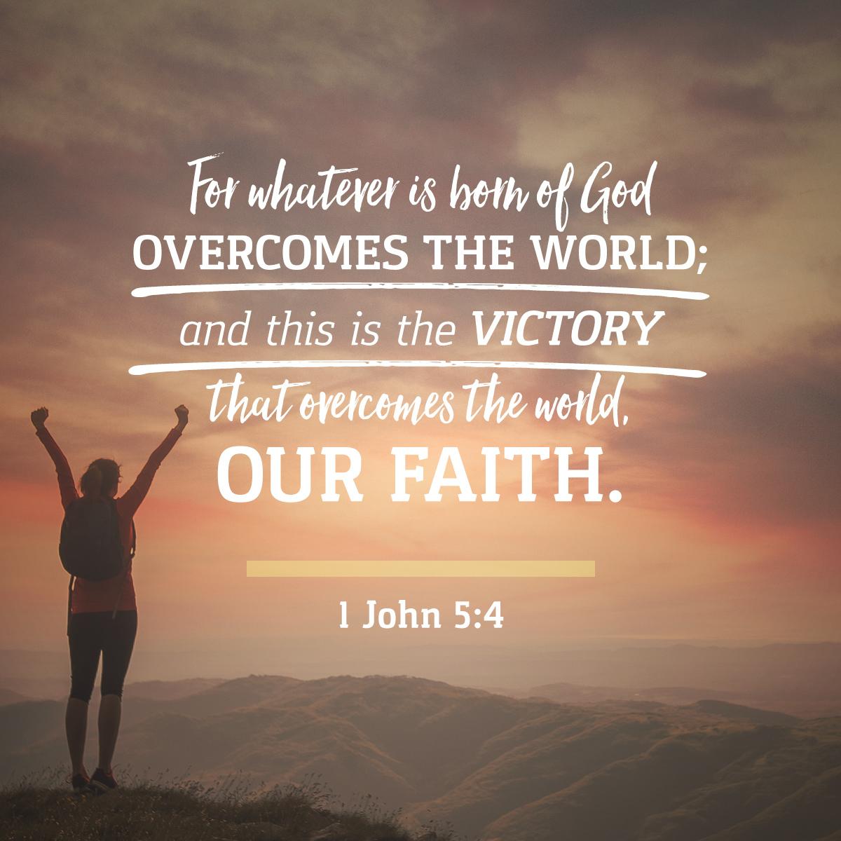 1 John 5:4 - Daily Verse