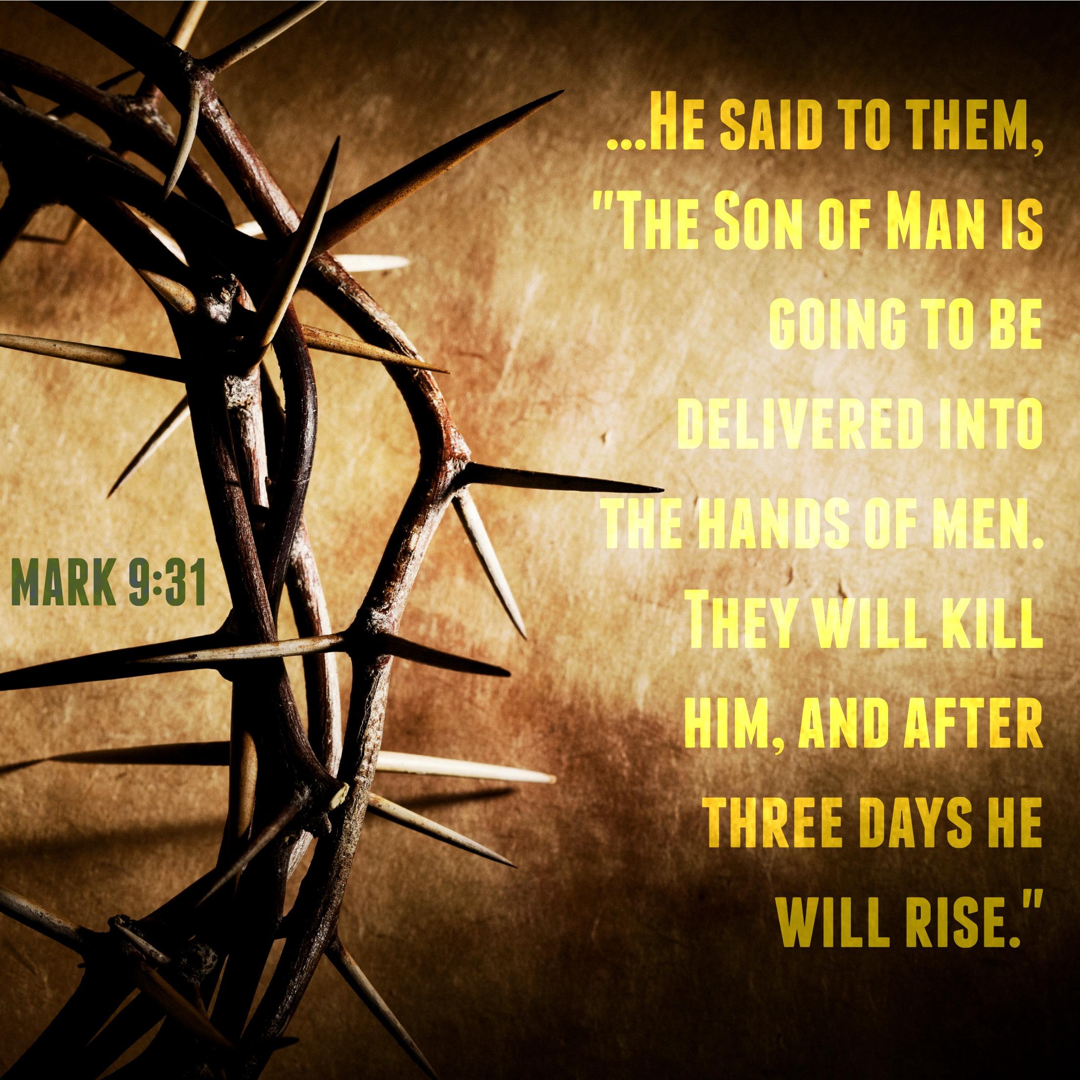 Kuvahaun tulos haulle Mark 9:31
