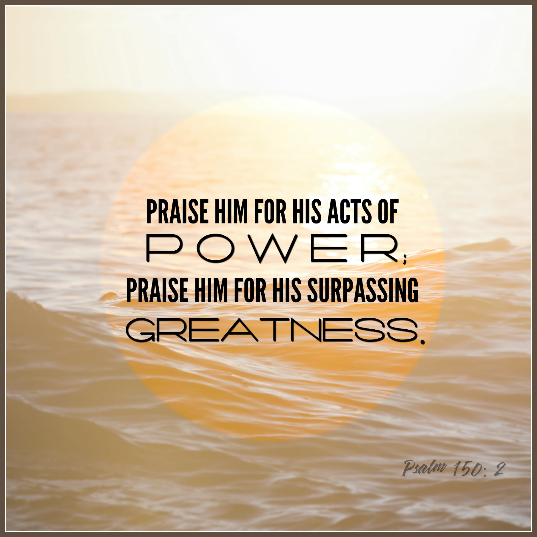 Psalm 150: 2