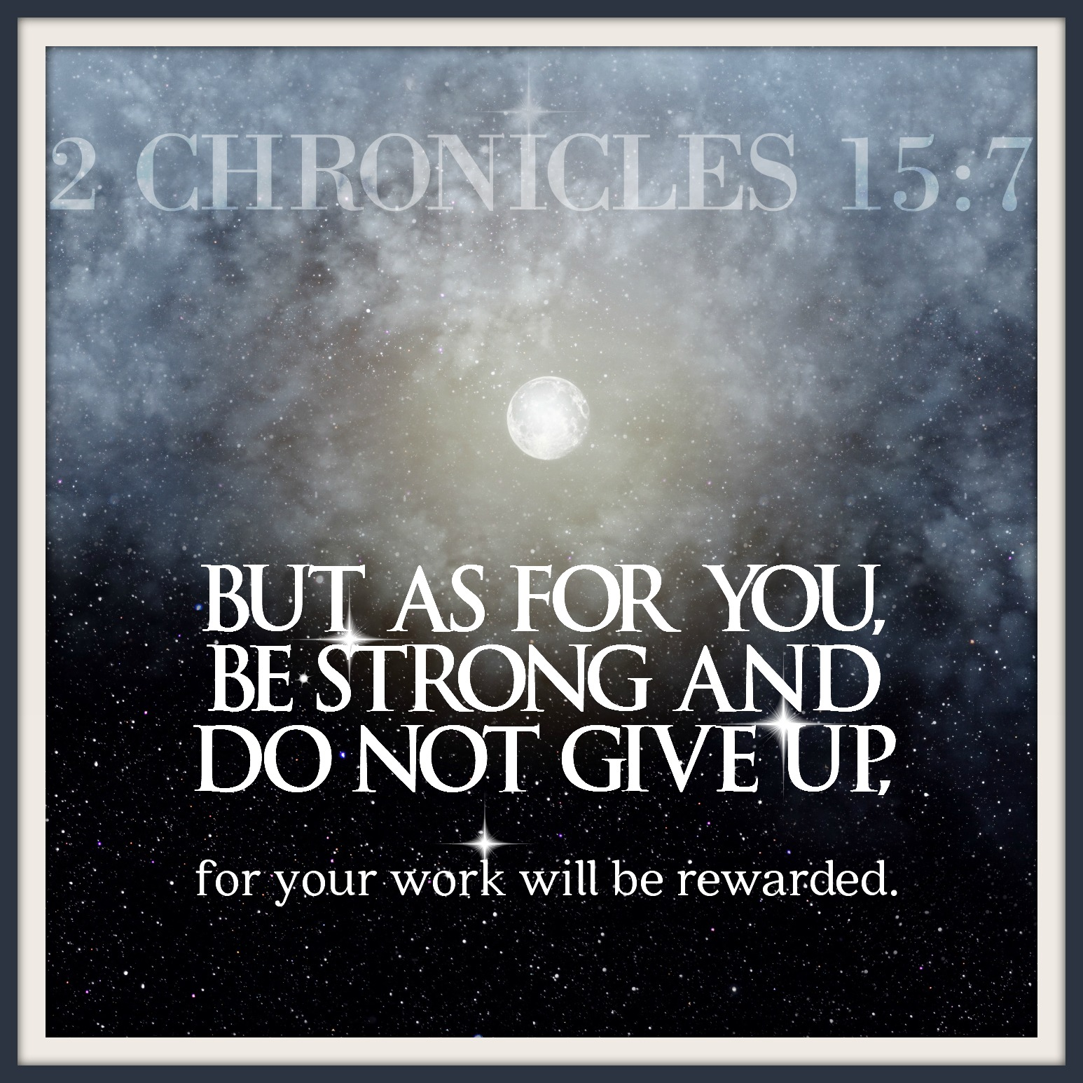 2 Chronicles 15:7