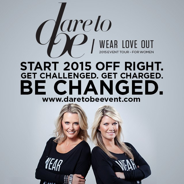 Dare to Be on 2015 WEAR LOVE OUT Tour