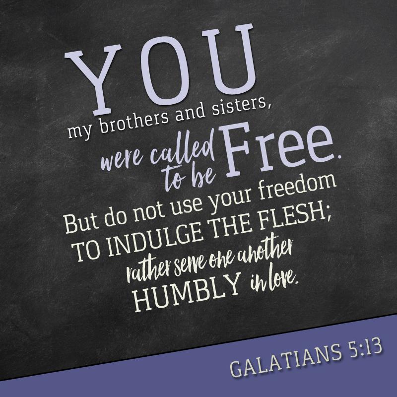 Daily Verse: Galatians 5:13