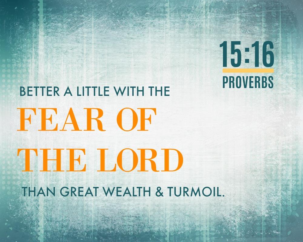 Daily Verse: Proverbs 15:16