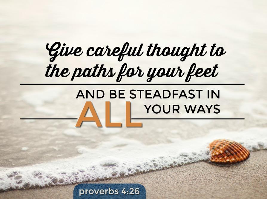 Daily Verse: Proverbs 4:26