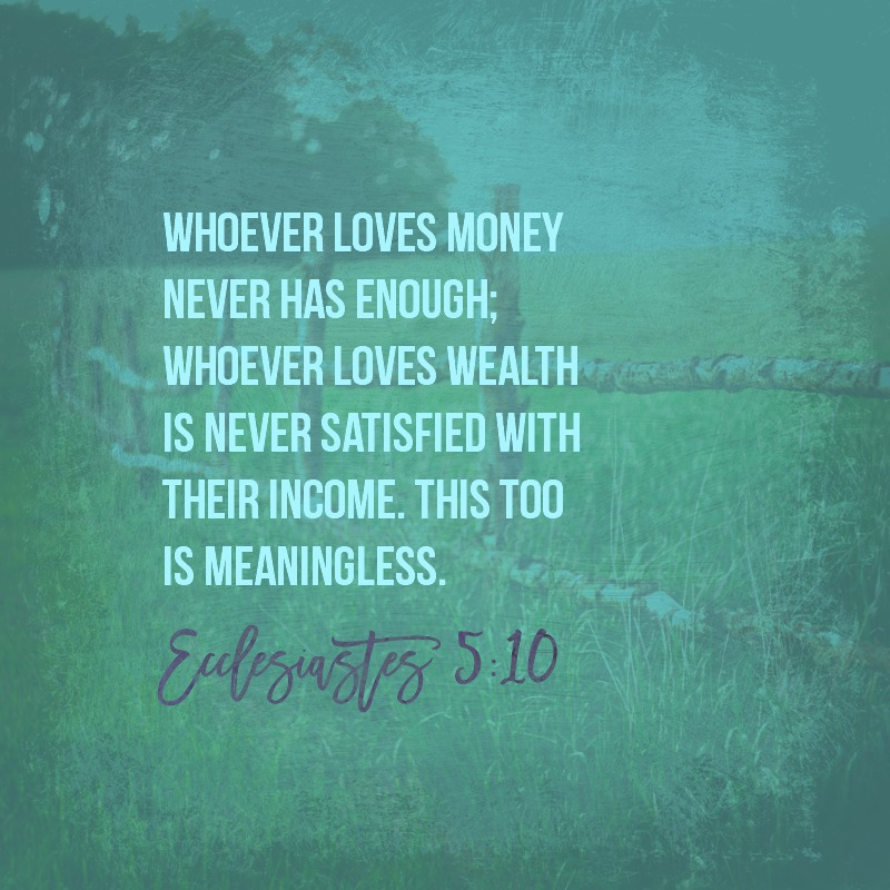 Image result for ecclesiastes 5:10