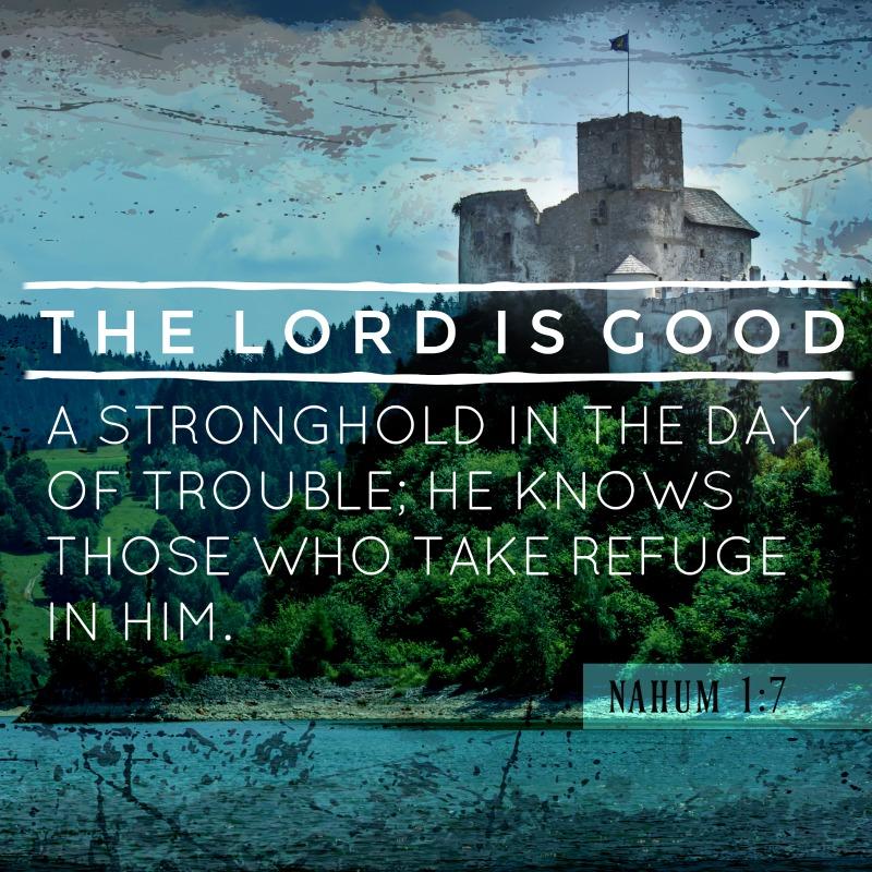 Daily Verse: Nahum 1:7