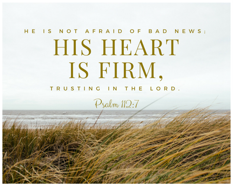 Daily Verse: Psalm 112:7