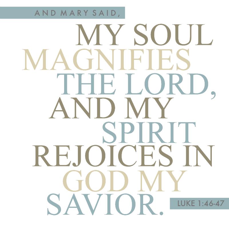 Daily Verse: Luke 1:46-47