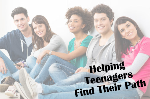 Helping Teenagers Find Their Path