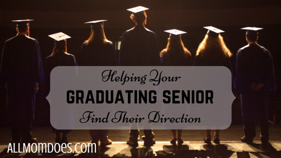Helping Your Graduating Senior Find Their Direction