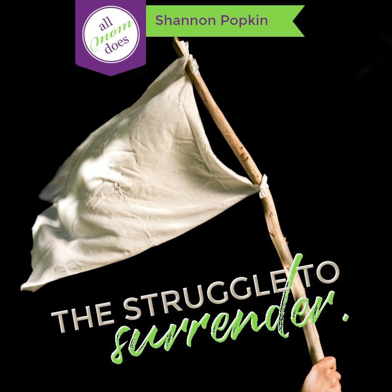 The Struggle to Surrender