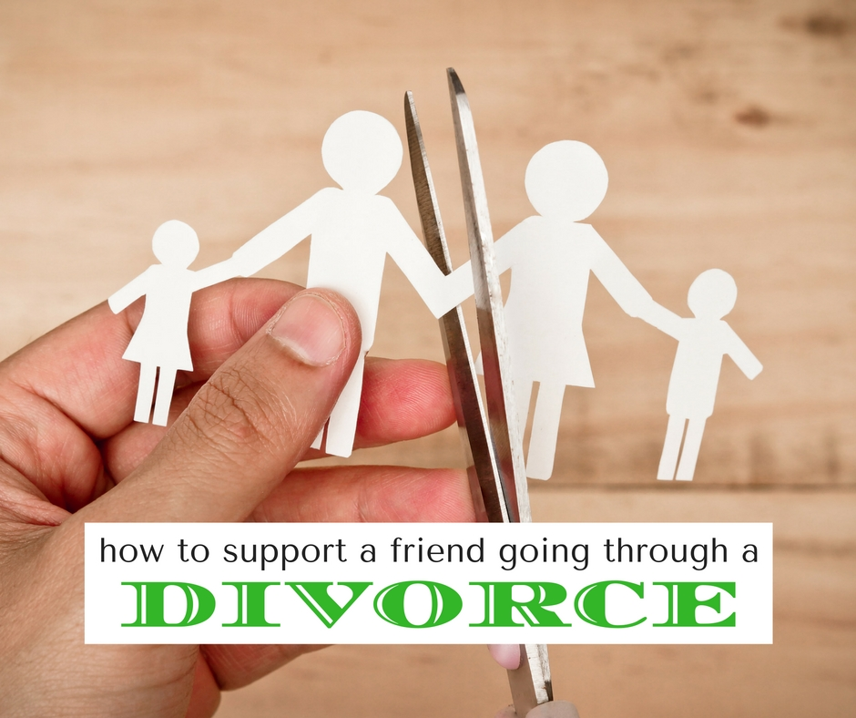 How to Support a Friend Going Through a Divorce