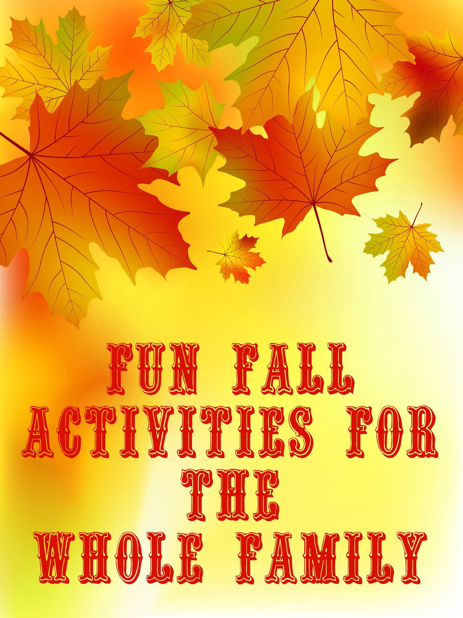 Fun Fall Activities for the Whole Family
