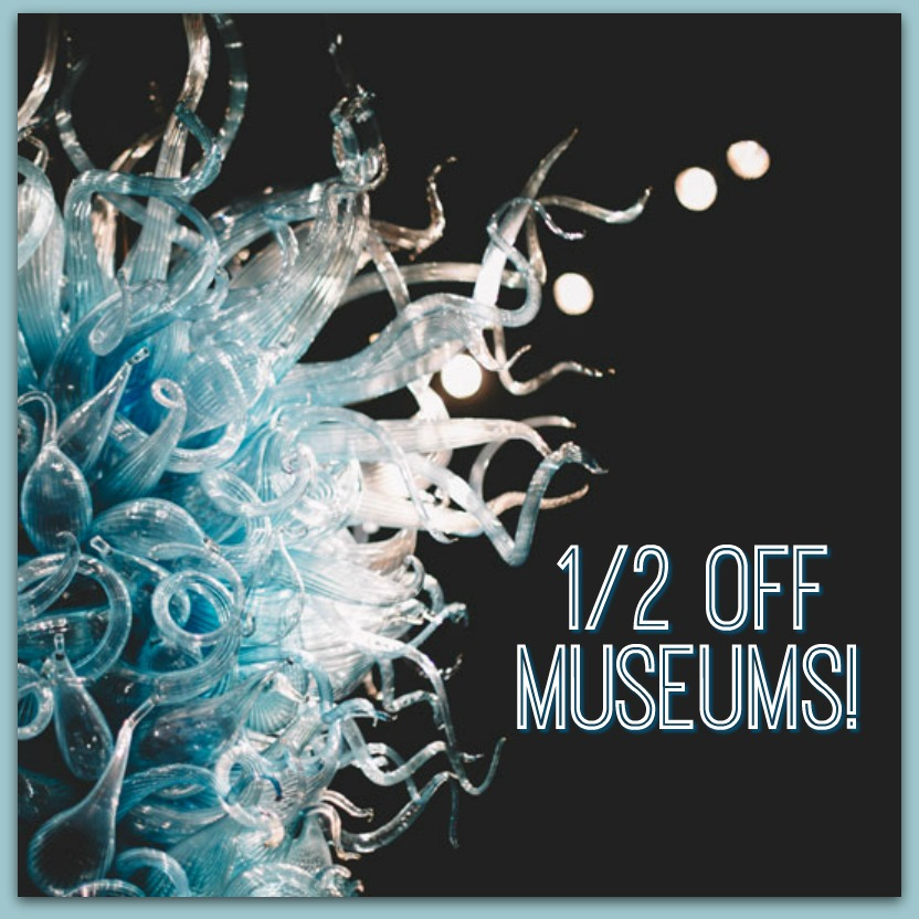 1/2 Off Admission to Area Museums